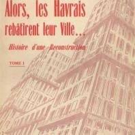Alors les Havrais, Bernard Esdras-Gosse